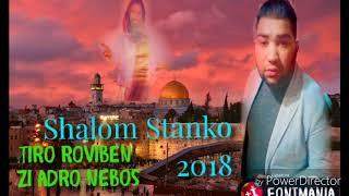 Shalom Stanko 2018 Tiro Roviben zi andro Nebos