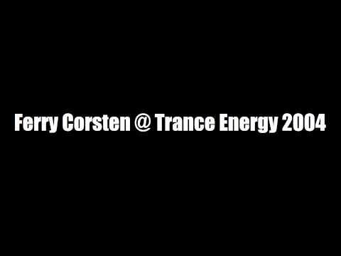 Trance Energy 2004 - Ferry Corsten live 02-01-2004 [COMPLETE]