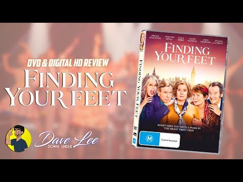 FINDING YOUR FEET - DVD & Digital HD Review