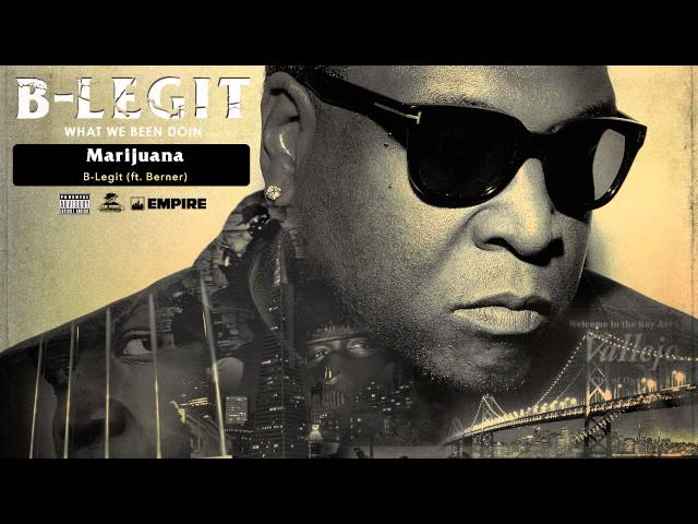 B-Legit - Marijuana (feat. Berner) (Audio)