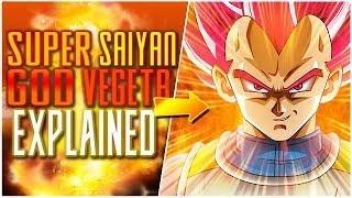 Super Saiyan God VEGETA EXPLAINED