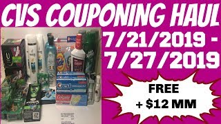 CVS COUPONING HAUL 7/21/2019 - 7/27/2019 | FREE + $12 MM | SUPER WEEK