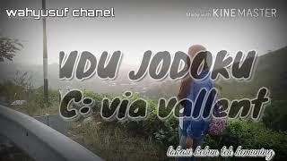 Dudu jodoku voc via vallent cover by wahyusuf chanel