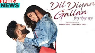 News | Dil Diyan Gallan | Parmish Verma | Wamiqa Gabbi | Releasing In May 2019