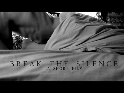 Break the Silence | A Short Film