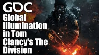 Global Illumination in Tom Clancy's The Division
