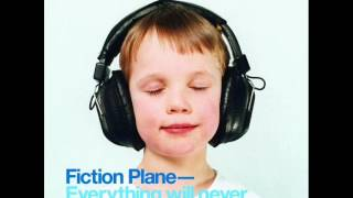 Watch Fiction Plane Everything Will Never Be Ok video