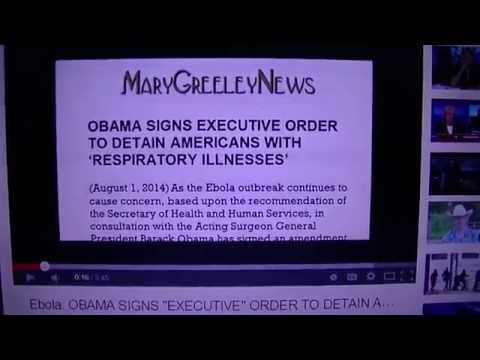ALERT! 08/01/14 Executive Order Alert!  **Ebola Detentions in U S A**