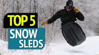 TOP 5: Best 5 Snow Sleds 2018