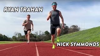 NICK SYMMONDS vs RYAN TRAHAN 100 METER RACE! #WorkoutWednesday