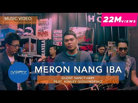 Silent Sanctuary | Meron Nang Iba feat. Ashley Gosiengfiao | Official Music Video