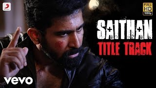 Saithan Movie Songs | Vijay Antony | Tamil Songs 2016