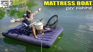 Fishing on Air Mattress DIY Catching Exotic Fish | Monster Mike