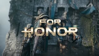 For Honor《榮耀戰魂》E3 2015 World Premiere Trailer / 首部揭露預告片 - Ubisoft SEA