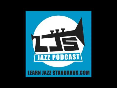 LJS Podcast Episode 61: How To Use Scales In Your Jazz Solos The Right Way