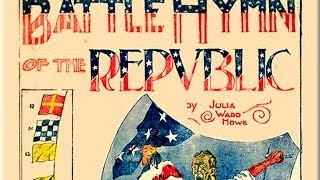 The Civil War: Battle Hymn of the Republic