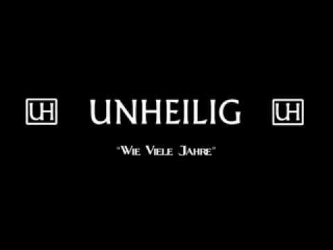 Unheilig - Wie viele Jahre
