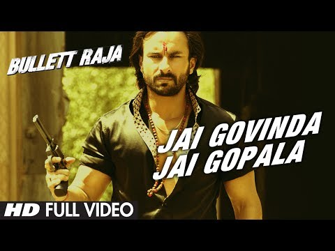 Jai Govinda Jai Gopala Full Video Song | Bullett Raja | Saif...