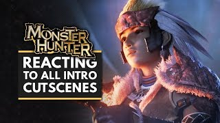 Reacting to All the Monster Hunter Intro Cutscenes