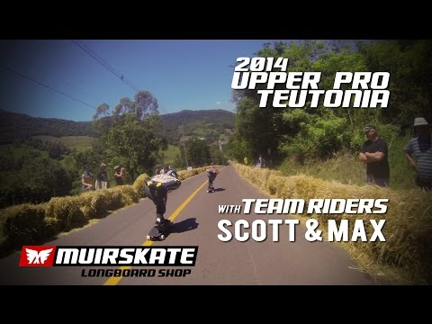Upper Pro Teutonia 2014 with Scott and Max | MuirSkate Longboard Shop
