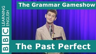 The Past Perfect Tense: The Grammar Gameshow Episode 13