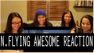 N.FLYING AWESOME MV REACTION