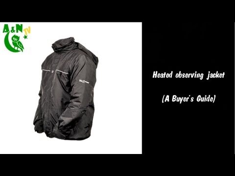 Heated observing jacket (A Buyer's Guide)