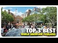 TOP 3 BEST World Showcase Pavilions | Best and Worst | 08/23/17
