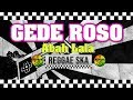 download mp3 dan video Gede Roso - Cipt. Abah Lala MG 86 Reggae SKA Version