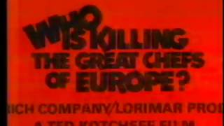 Who's Killing the Great Chefs of Europe Trailer 1978