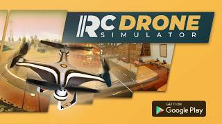 RC Drone Simulator Real Flight Sim 3D / Android / iOS Free Mobile Game