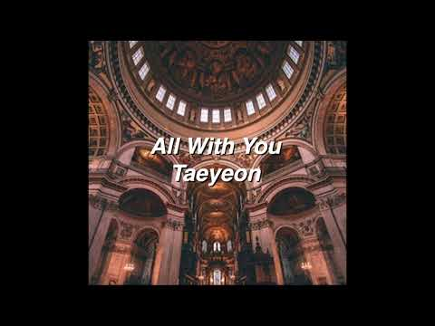 All With You By Taeyeon If You're At A Cathedral. [ACAPELLA]