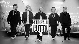 Straight Outta EU