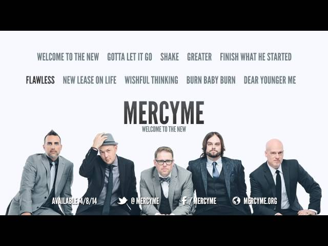 MercyMe - Welcome To The New - Album Preview