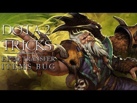 Dota 2 Tricks Transfer Items Bug