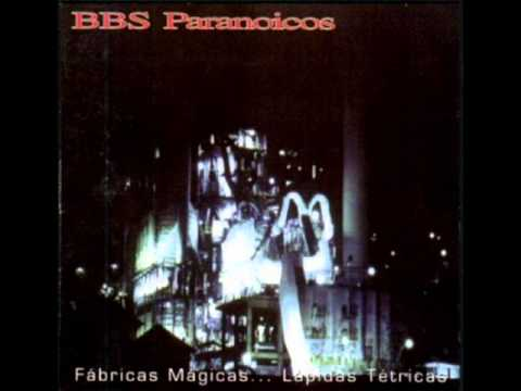 Bbs Paranoicos - Flores De Plástico