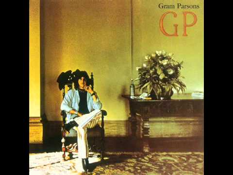 Gram Parsons - How Much Ive Lied