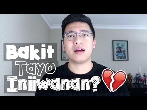 BAKIT TAYO INIIWANAN NG MGA TAONG MAHAL NATIN? 😢💔
