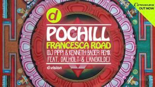 Pochill Francesca Road Dj Pippi Kenneth Bager Remix Feat Dalholt Langkilde Bongo Dub