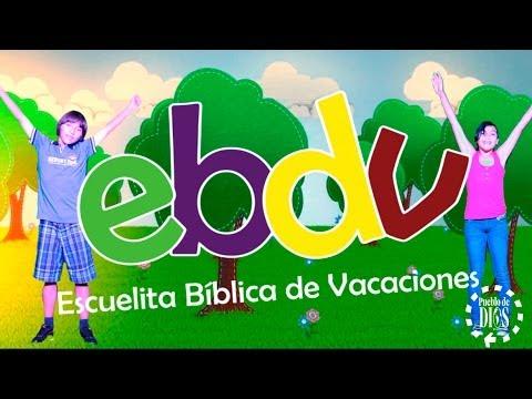 EBDV / Canción oficial de la EBDV (Escuelita Bíblica De Vacaciones)