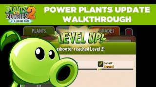 Power Plants Gameplay Walkthrough | Plants vs. Zombies 2