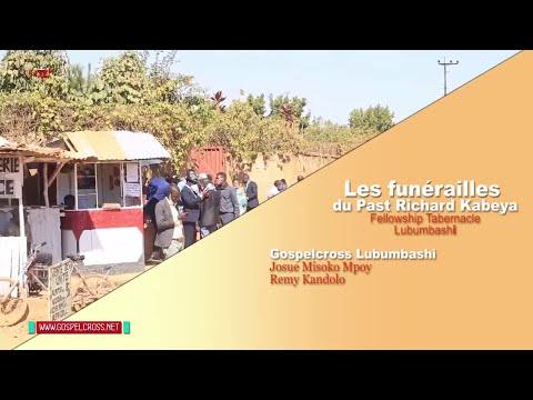 LES FUNÉRAILLES DU PASTEUR RICHARD KABEYA DE FELLOWSHIP TABERNACLE DE LUBUMBASHI EN RDC