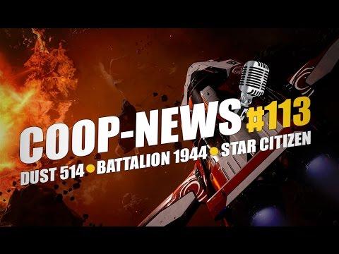 Прощай DUST 514, Battalion 1944, В Star Citizen можно играть бесплатно / Coop-News #113