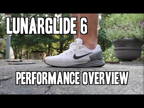Nike LunarGlide 6 Performance Overview + On Feet!