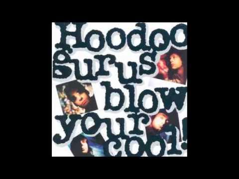 Hoodoo Gurus - I Was The One