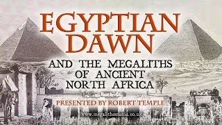 Download Lagu Egyptian Dawn and the Megaliths of North Africa - Prof. Robert Temple FULL LECTURE Gratis STAFABAND