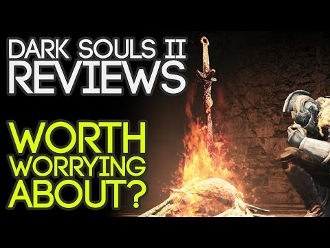 Dark Souls 2 Reviews: Worth Worrying About?