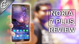 Nokia 7 Plus Review - Pros, Cons & Everything In-between!