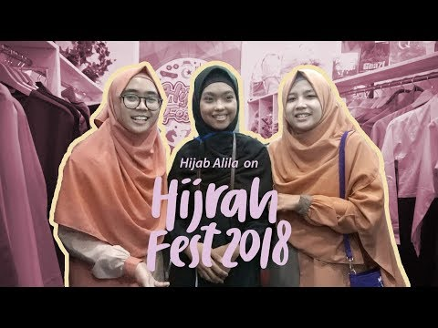 Hijab Alila Goes To Hijrah Fest 2018