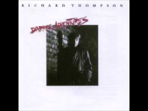 Richard Thompson - Missie How You Let Me Down